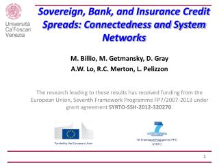 Sovereign, Bank, and Insurance Credit Spreads: Connectedness and System Networks