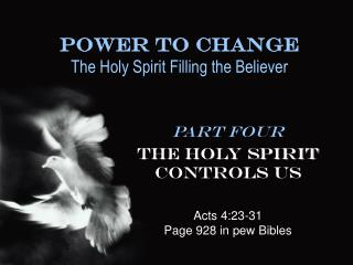 Power To Change The Holy Spirit Filling the Believer
