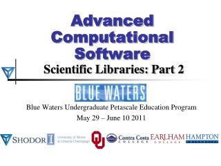 Advanced Computational Software Scientific Libraries: Part 2