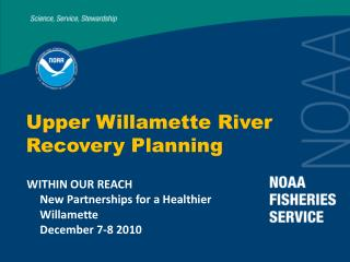 Upper Willamette River  Recovery Planning