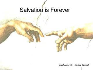 Salvation is Forever