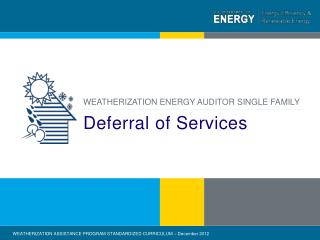 Deferral of Services