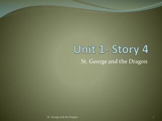 Unit 1- Story 4