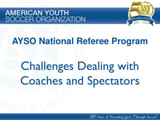 Challenges Dealing with Coaches and Spectators