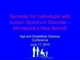 Services for Individuals with Autism Spectrum Disorder – Minnesota's New Benefit