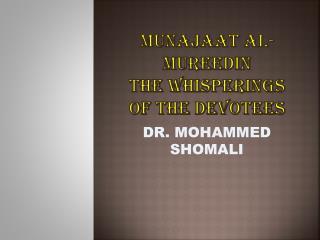Munajaat  al- mureedin the whisperings of the devotees