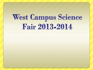 West Campus Science Fair 2013-2014