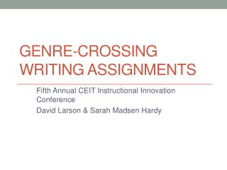 Genre-Crossing Writing Assignments