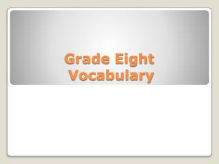 Grade Eight  Vocabulary