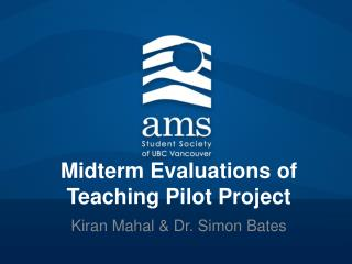 Midterm Evaluations of Teaching Pilot Project