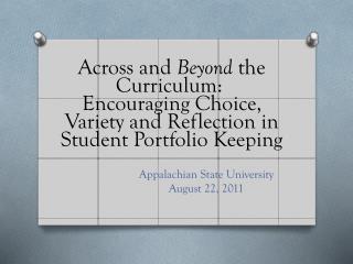 Appalachian State University August 22, 2011