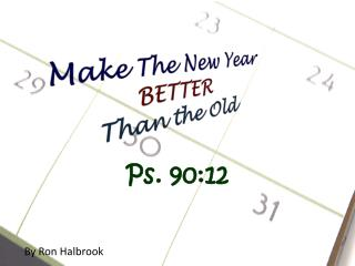 Make The New Year BETTER Than the Old
