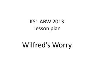 KS1 ABW  2013 Lesson plan