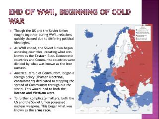 End of WWII, Beginning of Cold War