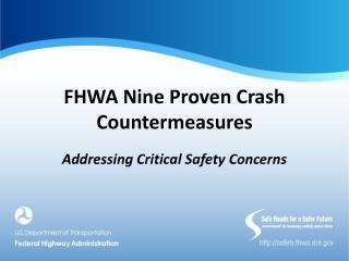 FHWA Nine Proven Crash Countermeasures