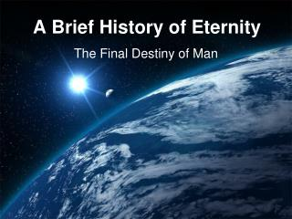 A Brief History of Eternity