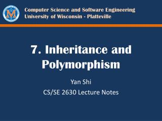 7. Inheritance and Polymorphism