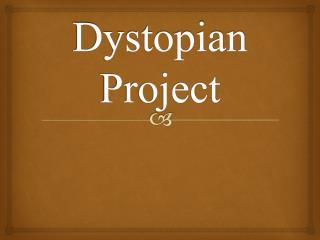 Dystopian Project