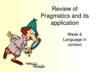 Review of Pragmatics and its application