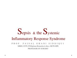 S epsis &  the  S ystemic Inflammatory Response Syndrome