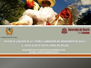 EVALUACIÓN DE LOS OBJETIVOS DE DESARROLLO DEL MILENIO - CUENTA REGRESIVA 2015