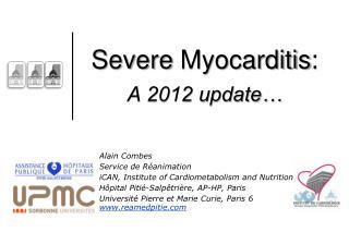 Severe  Myocarditis : A 2012 update…