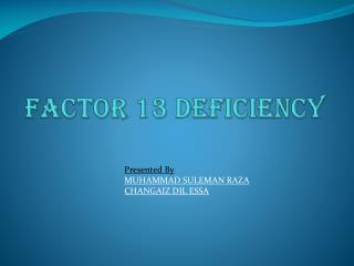 Factor 13 Deficiency