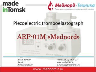 Piezoelectric tromboelastograph ARP-01M  « Mednord »