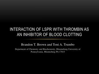 Interaction of LSPR with thrombin as an Inhibitor of Blood Clotting