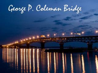 George P. Coleman Bridge