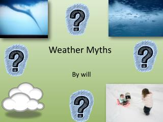 Weather Myths