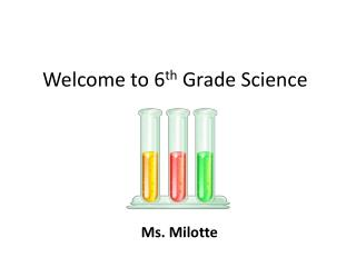 Welcome to 6 th  Grade Science