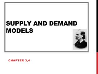 Supply and Demand Models