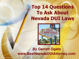 Top 14 Questions To Ask About Nevada DUI Law