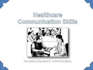 Healthcare Communication Skills