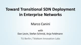 Toward Transitional SDN Deployment in Enterprise Networks