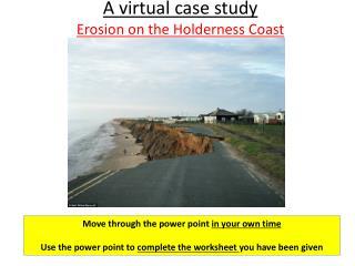 A virtual case study