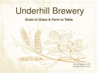 Underhill Brewery