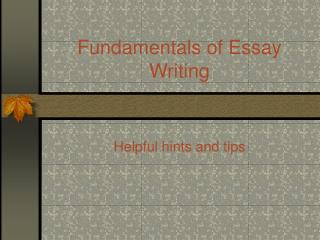 Fundamentals of Essay Writing