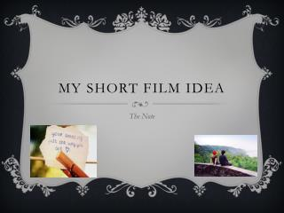 My Short Film Idea