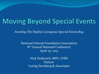 Moving Beyond Special Events