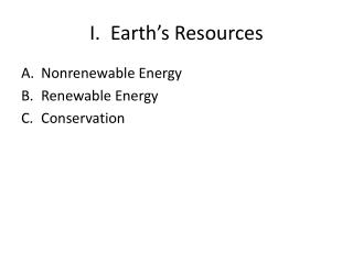 I.  Earth's Resources