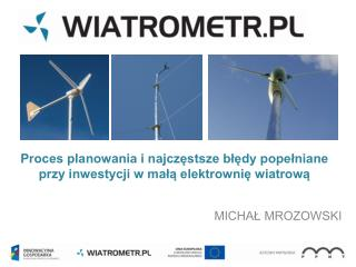 Proces planowania i najczęstsze błędy popełniane przy inwestycji w małą elektrownię wiatrową