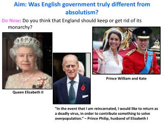 Aim: Was English government truly different from absolutism?