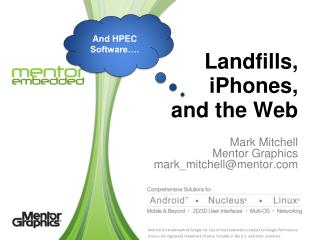 Landfills, iPhones ,  and the Web