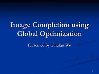 Image Completion using Global Optimization