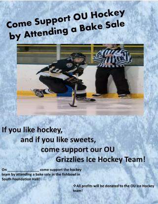 Come Support OU Hockey by Attending a Bake Sale