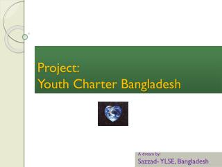 Project:  Youth Charter Bangladesh
