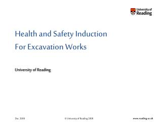 Health and Safety Induction For Excavation Works  University of Reading