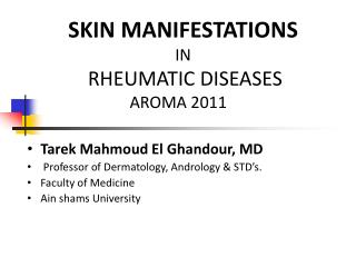 SKIN MANIFESTATIONS  IN RHEUMATIC DISEASES AROMA 2011